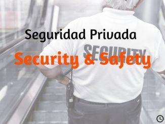 POST_SEGURIDAD_PRIVADA_SSECURITY_SAFETY