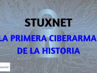 STUXNET_ LA PRIMERA CIBERARMA DE LA HISTORIA